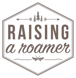 Raising a Roamer